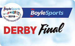 Click here to find out more about the BoyleSports Irish Greyhound Derby Final