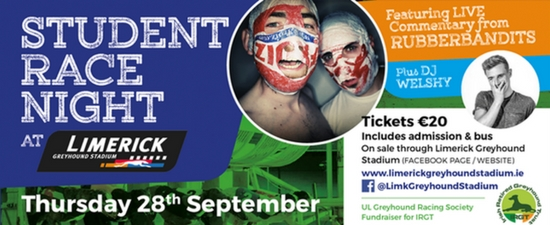 Don't miss the Limerick Student Race Night on 28th September. Special Guests the Rubberbandits and DJ Welshy